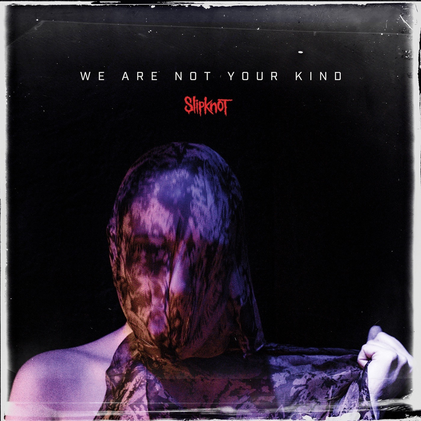Slipknot 'We Are Not Your Kind' album cover