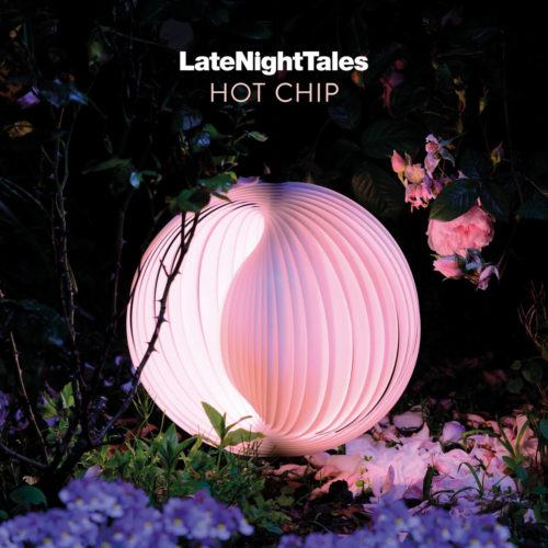 Late Night Tales Hot Chip